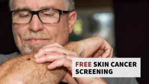 Free Skin Cancer Screening @ Advanced Health Services